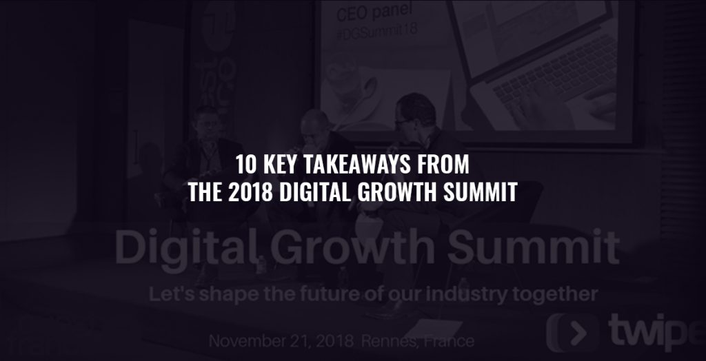 10 Key Takeaways From the 2018 Digital Growth Summit