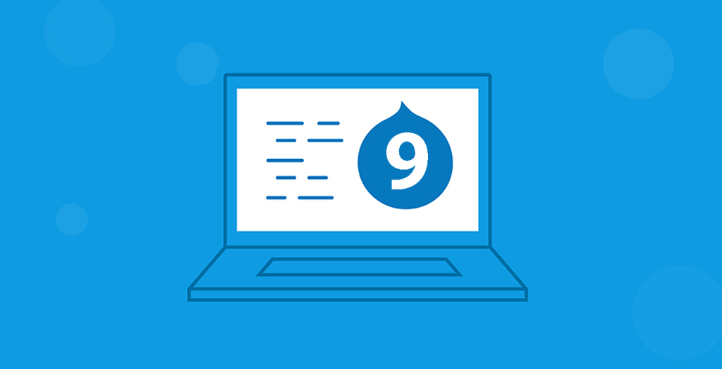 Drupal 9-what to expect