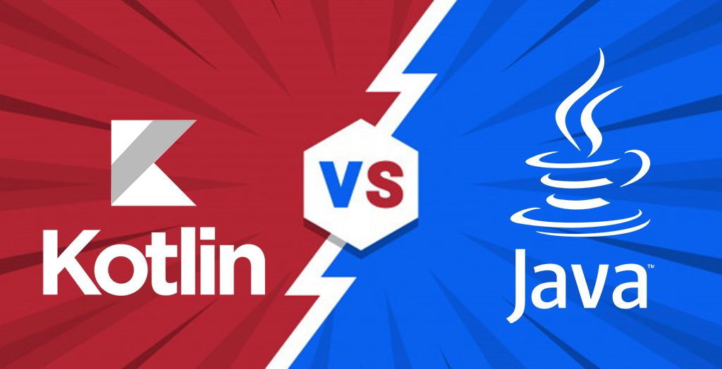 Kotlin Vs Java: Which One is Better for Your Android Application?