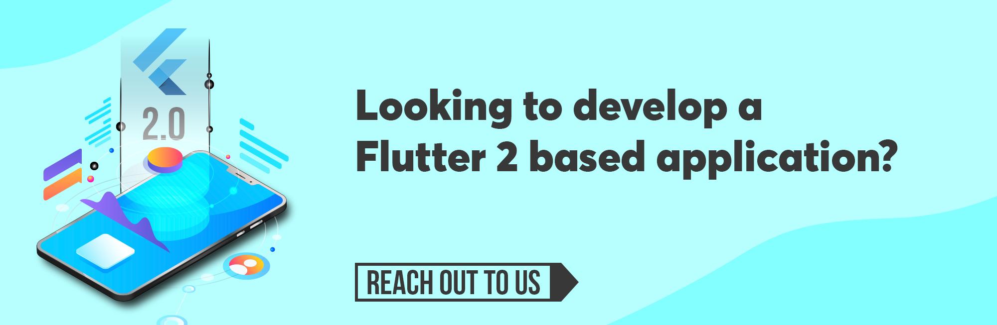 Flutter 2.0 How has the framework evolved CTA