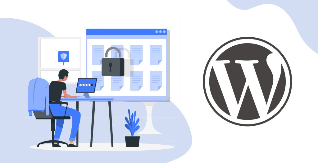 Top 10 Ways To Protect WordPress Login From Unauthorized Access