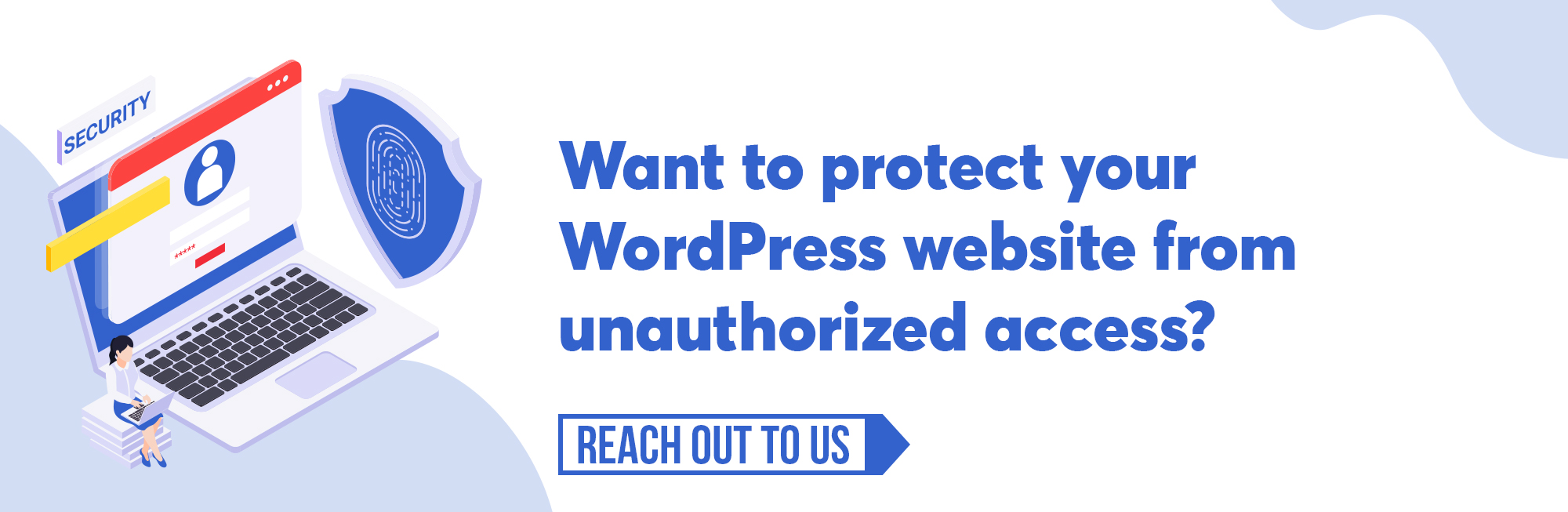 Top-10-Ways-To-Protect-WordPress-Login-From-Unauthorized-Access-CTA